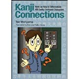 Kanji Connections: Hints on How to Differentiate 400 Easily Confused Characters (4079765924) by Moriyama, Tae