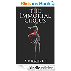 The Immortal Circus (Cirque des Immortels)