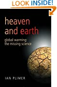 Heaven And Earth: Global Warming - The Missing Science