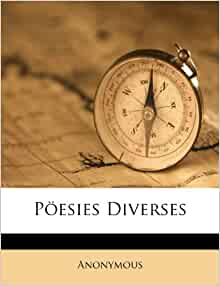 P 246 Esies Diverses Anonymous 9781173905149 Amazon Com Books