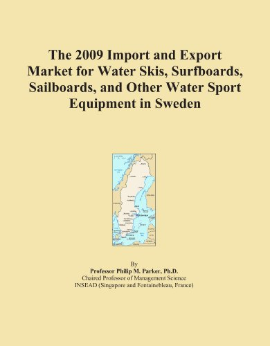 The 2009 Import and Export Market for Water Skis, Surfboards, Sailboards, and Other Water Sport Equipment in Sweden