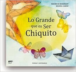 Lo grande que es ser chiquito (Caracoles En Su Tinta) (Spanish Edition