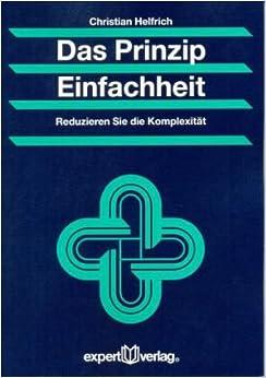 Das prinzip einfachheit christian helfrich 9783816929062 for Christian helfrich