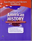 McDougal Littell Middle School American History: Test Practice and Review Workbook Beginnings through Reconstruction