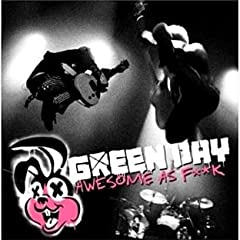 Awesome As F**k: Green Day