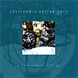 A Christmas Album By California Guitar Trio (2002-11-25)