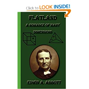 Flatland: A Romance Of Many Dimensions by Edwin A. Abbott