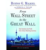 img - for [(From Wall Street to the Great Wall: How Investors Can Profit from China's Booming Economy )] [Author: Burton G. Malkiel] [Jan-2009] book / textbook / text book