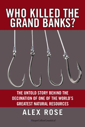 who-killed-the-grand-banks-the-untold-story-behind-the-decimation-of-one-of-the-worlds-greatest-natu