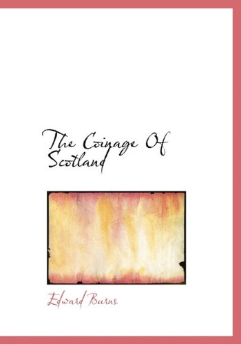 The  Coinage Of Scotland