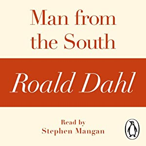 Man from the South (A Roald Dahl Short Story) Audiobook