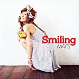 Outro 〜Keep On Smiling〜-MAY'S