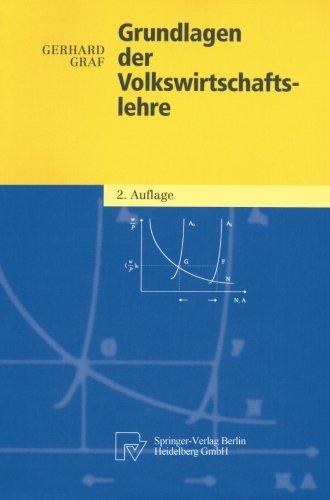 Grundlagen der Volkswirtschaftslehre (Physica-Lehrbuch) (German Edition)