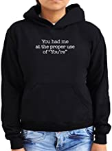 You had me at the proper use of You39re Women Hoodie
