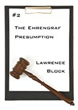 The Ehrengraf Presumption