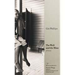 click to buy The Well and the Mine by Gin Phillips