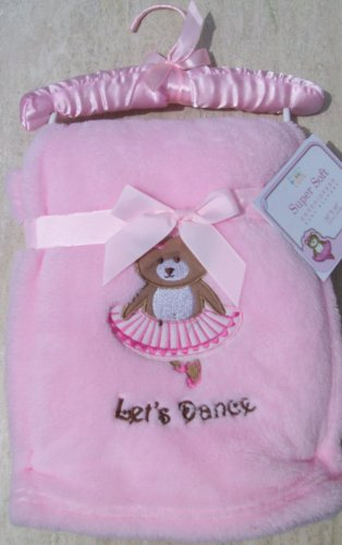 Super Soft Ballerina Bear Let's Dance Embroidered Pink Baby Girl Nursery Blanket