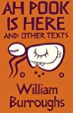 Ah Pook Is Here! (0714538590) by Burroughs, William S.