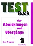 img - for Testbuch der Abwicklungen und  berg nge book / textbook / text book