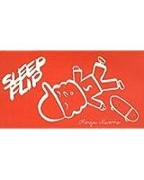 Sleep flip