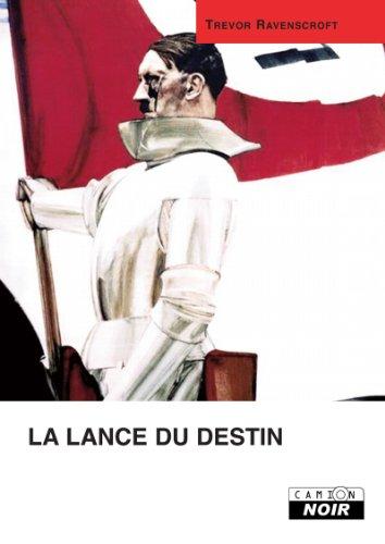 LA LANCE DU DESTIN