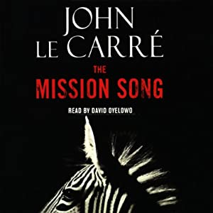 The Mission Song | [John le Carré]