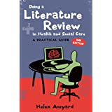 Doing a Literature Review in Health and Social Care: A Practical Guideby Helen Aveyard