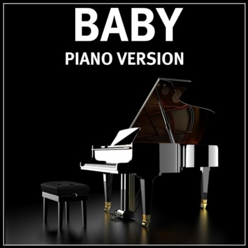 Baby (Piano Version In The Style Of Justin Bieber)