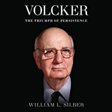 Volcker: The Triumph of Persistence Audiobook by William L. Silber Narrated by Ross Douglas