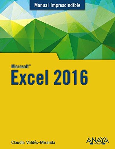 Excel 2016 (Manuales Imprescindibles)