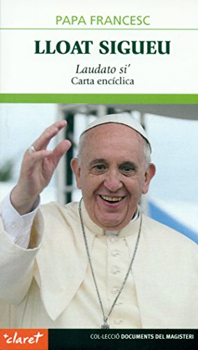 Lloat Sigueu: Laudato si' (Documents del Magisteri)