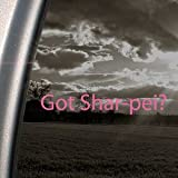 Got Shar-pei? Pink Decal Dog Chinese Truck Window Pink Sticker