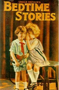 Uncle Arthur's Bedtime Stories: Book One- (Bedtime Stories Classics)