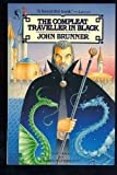 The Compleat Traveller in Black (0312940602) by Brunner, John