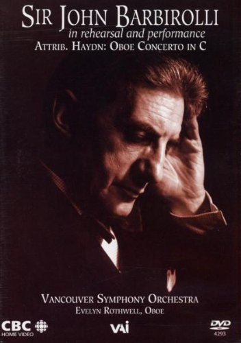 In Rehearsal and Performance (Barbirolli, Vancouver So) [1963] [DVD] [US Import]