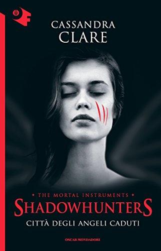 Shadowhunters Città degli angeli caduti Chrysalide PDF