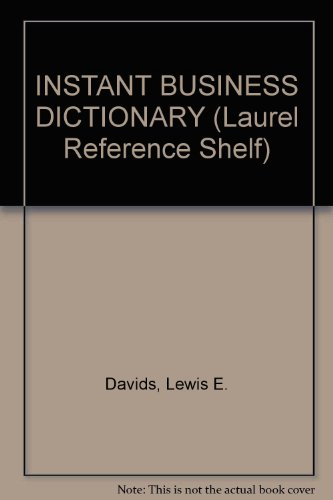 INSTANT BUSINESS DICTIONARY (Laurel Reference Shelf), Davids, Lewis E.