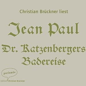 Dr. Katzenbergers Badereise Hörbuch