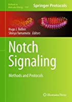 Notch Signaling: Methods and Protocols