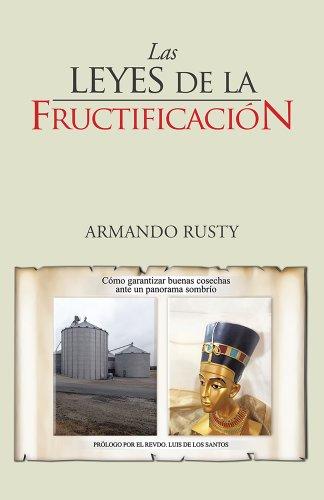 Armando Rusty - Las leyes de la fructificación