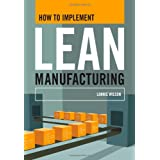 How To Implement Lean Manufacturing ~ Lonnie Wilson