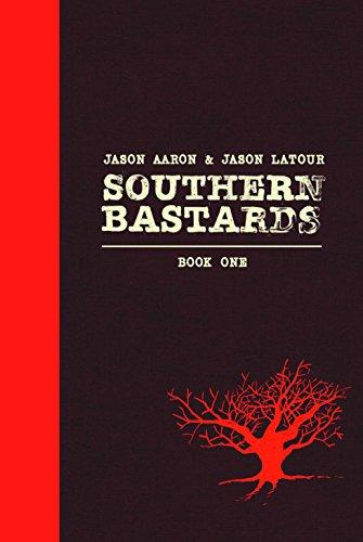 Southern Bastards Deluxe Hardcover Volume 1 (Southern Bastards Volume 1)
