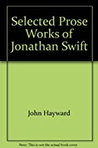 Selected Prose Works of Jonathan Swift by…