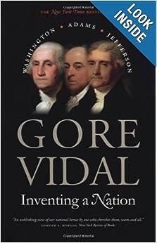 Washington, Adams, Jefferson - Gore Vidal