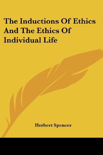 The Inductions Of Ethics And The Ethics Of Individual Life