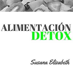 Alimentación Detox Audiobook