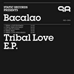 Tribal Love E.P.
