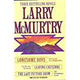 Larry McMurtry: Three Complete Novels (Lonesome Dove, Leaving Cheyenne, The Last Picture Show) (051710069X) by McMurtry, Larry