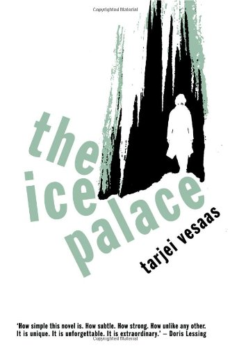 The Ice Palace (Peter Owen Modern Classics)