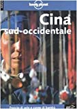 img - for Lonely Planet: Cina Meridionale e Occidentale (Italian Edition) book / textbook / text book